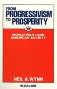 From Progressivism to Prosperity
