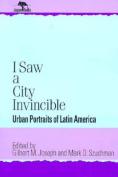 I Saw a City Invincible