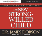 The New Strong-Willed Child [Audio]