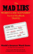 Mad Libs Worst-Case Scenario Survival Handbook