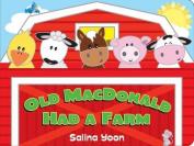 Old MacDonald Had a Farm (Salina Yoon Books) [Board book]