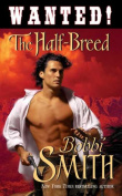 Wanted: The Half Breed