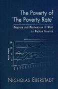 The Poverty of the Poverty Rate