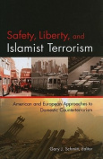 Safety, Liberty, and Islamist Terrorism