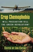 Crop Chemophobia
