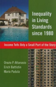 Inequality in Living Standards Since 1980