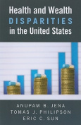 Health and Wealth Disparities in the United States