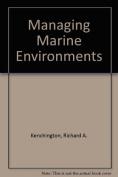 Managing Marine Environments