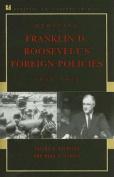 Debating Franklin D. Roosevelts Foreign Policies