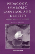 Pedagogy, Symbolic Control, and Identity (Critical Perspectives Series