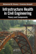 Infrastructure Health in Civil Engineering