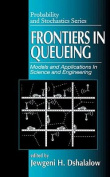 Frontiers in Queueing