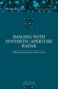 Imaging with Synthetic Aperture Radar (Engineering Sciences