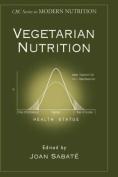 Handbook of Nutrition for Vegetarians