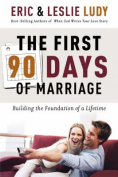 The First 90 Days of Marriage