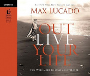 Outlive Your Life [Audio]
