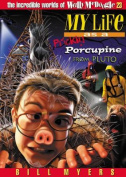 My Life as Prickly Porcupine