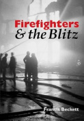 Firefighters and the Blitz
