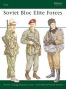 Soviet Bloc Elite Forces