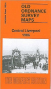 Central Liverpool 1906