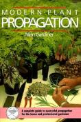 Modern Plant Propagation