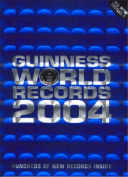 Guinness World Records: 2004