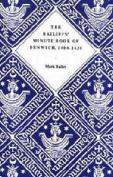 The Bailiffs' Minute Book of Dunwich, 1404-1430