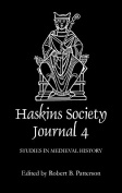 The Haskins Society Journal: Studies in Medieval History
