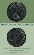Kings, Currency and Alliances