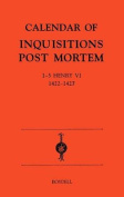 Calendar of Inquisitions Post-mortem and Other Analogous Documents Preserved in the Public Record Office: v.22