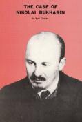 The Case of Nikolai Bukharin