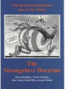 The Strangelove Doctrine