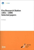 Fire Research Station 1951-1986 Selected Papers