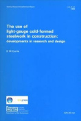 The Use of Light-gauge Cold-formed Steelwork in Construction