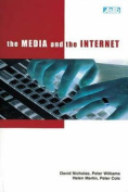 The Media and the Internet