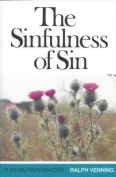 The Sinfulness of Sin