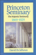 History of Princeton Seminary
