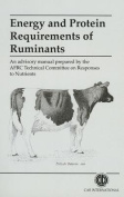 Energy and Protein Requirements of Ruminants