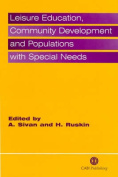 Leisure Education, Community Development and Populations with Special Needs