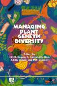 Managing Plant Genetic Diversity