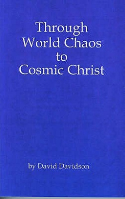 Through World Chaos to Cosmic Christ (Classic Series)