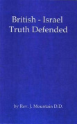 British-Israel Truth Defended