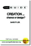 Creation ... Chance or Design?
