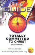 Totally Committed to Christ