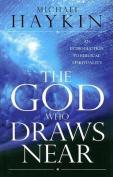 The God Who Draws Near