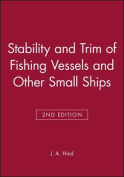 Stability and Trim of Fishing Vessels and Other Small Ships