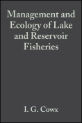 Management and Ecology of Lake and Reservoir Fisheries