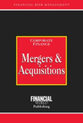 Mergers and Acquisitions (Risk Management Series