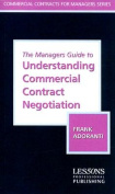 The Manager's Guide to Understanding Commercial Contract Negotiation