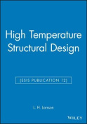 High Temperature Structural Design